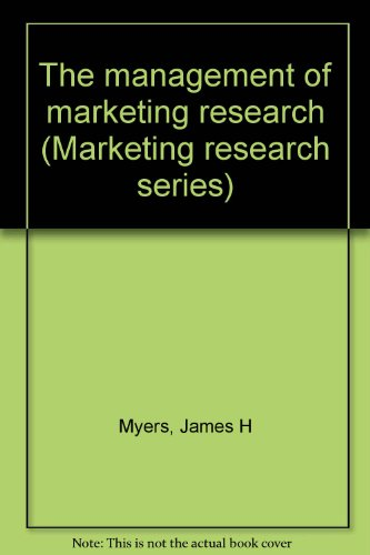 The management of marketing research (Marketing research series)