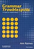 Grammar Troublespots, Ann Raimes, 0521532868