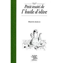 Petit traité de l'huile d'olive (French Edition)