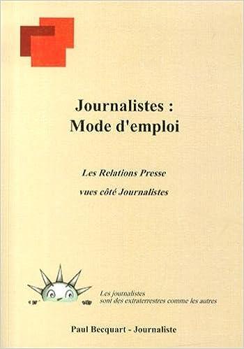 Livre gratuits Journalistes : mode d'emploi : Les relations presse vues côté journalistes epub pdf