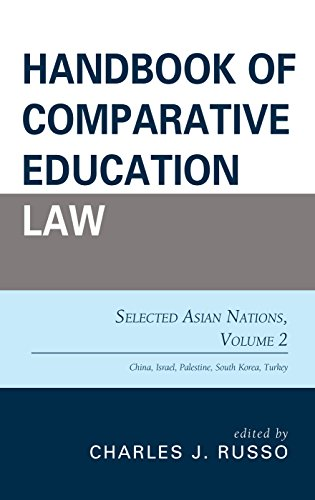 Handbook of Comparative Education Law: Selected Asian Nations (Volume 2)