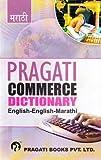 Pragati Commerce Dictionary English - English - Marathi