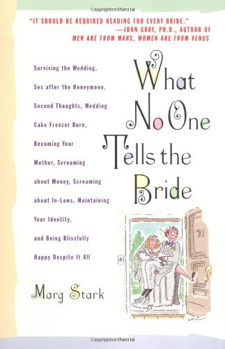 what-no-one-tells-the-bride-surviving-the-wedding-sex-after-the-honeymoon-second-thoughts-wedding-ca