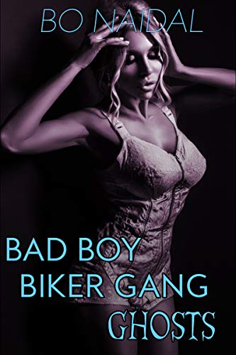Bad Boy Biker Gang Ghosts: A Reverse Harem Paranormal Sex -