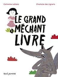 Le grand méchant livre par Leblanc