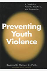 Preventing Youth Violence Kindle Edition