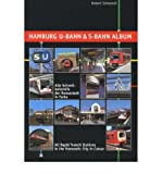 Hamburg U-Bahn and S-Bahn Album: All Rapid Transit Stations in the Hanseatic City in Colour (Paperback) - Common