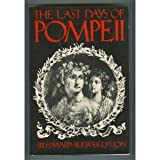 The Last Days of Pompeii, Edward Bulwer-Lytton, 0933772009
