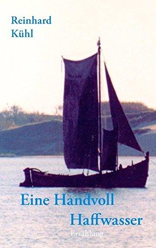 Eine Handvoll Haffwasser (German Edition)