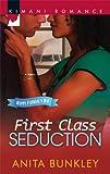 First Class Seduction, Anita Bunkley, 0373861656