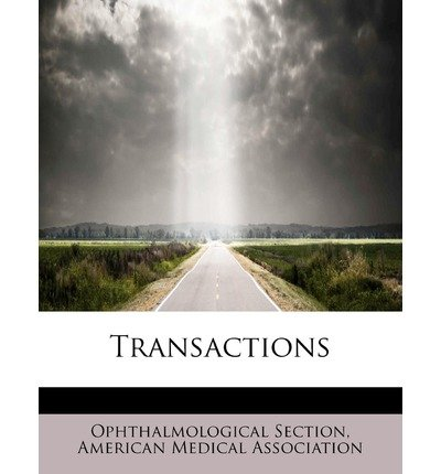 Download [(Transactions )] [Author: American Medical Association O Section] [Aug-2008] PDF