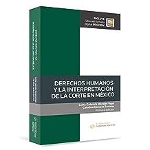 Derechos Humanos y la interpretación de la Corte en México