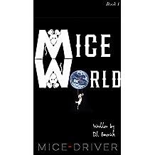 MICE WORLD: MICE-DRIVER
