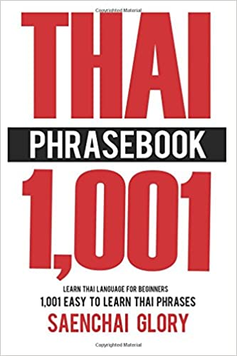 Amazon thai phrasebook learn thai language for beginners 1001 thai phrasebook learn thai language for beginners 1001 easy to learn thai phrases thai language books learn thai language fast fandeluxe Image collections