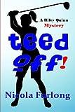 Teed Off!, Nicola Furlong, 1610091094