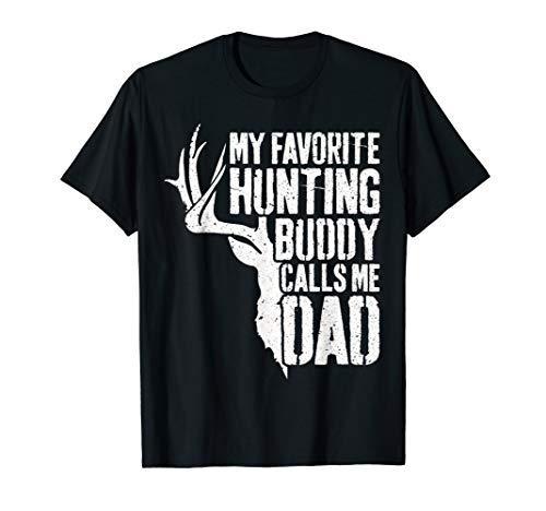 Mens My Favorite Hunting Buddy Calls Me Dad T-Shirt Deer Hunter T-Shirt