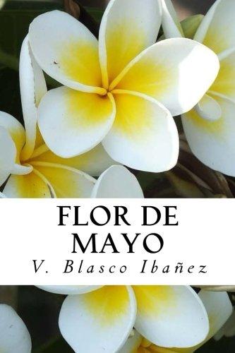 Flor de Mayo  [Blasco Ibanez, V.] (Tapa Blanda)