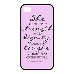 Bible Quote Proverbs 31:25 Iphone 4 4s (TPU) Silicone Case Cover -She is clothed in strength and dignity and she laughts without fear of the future by icecream design