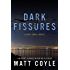 Dark Fissures (The Rick Cahill Series, Book 3)