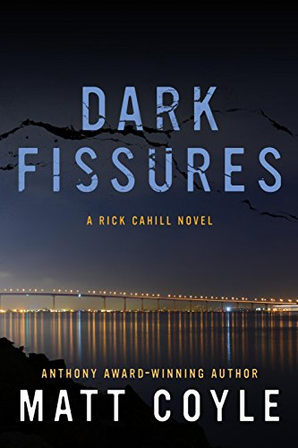 Dark Fissures (The Rick Cahill Series Book 3) ()