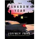 The Shadow Year: A Novel