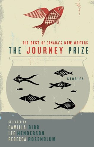 The Journey Prize Stories 21: The Best of Canada's New Writers -