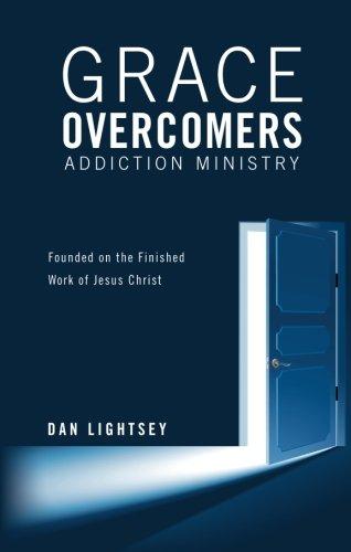 Download Grace Overcomers Addiction Ministry pdf epub