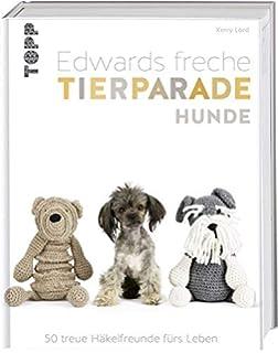 Edwards Freche Tierparade 40 Kuschelweiche Häkelfreunde Amazonde