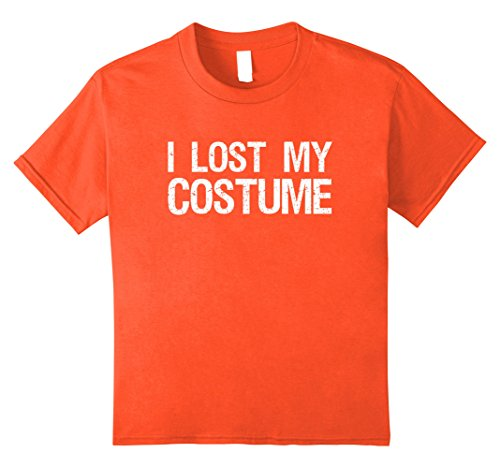 Lost Boy Costumes Ideas (Kids I Lost My Costume Funny Halloween T-Shirt 10 Orange)
