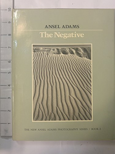 Pdf Photography The Negative (The New Ansel Adams Photography Series, Book 2)