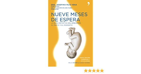 Amazon.com: Nueve meses de espera (Spanish Edition) eBook: Josefa Maria Ruiz Vega, María Concepción Díez Rubio: Kindle Store