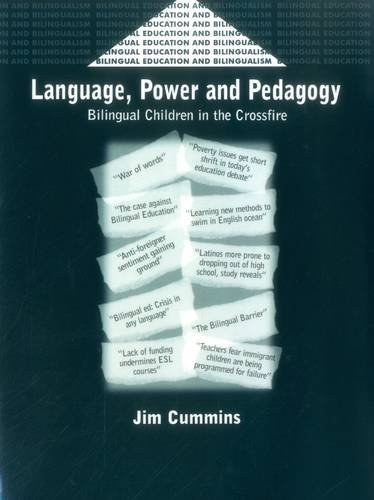 Language, Power and Pedagogy: Bilingual Children in the Crossfire (Bilingual Education & Bilingualism)