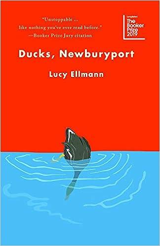 Ducks, Newburyport: Lucy Ellmann: 9781771963077: Amazon com
