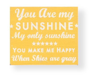 You are my sunshine Shabby Chic Wooden Sign - 9 X 11 (You Are My Sunshine Wooden Sign)