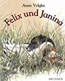 img - for Felix und Janina. ( Ab 3 J.). book / textbook / text book