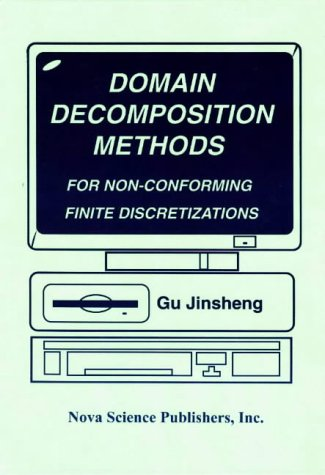 Domain Decomposition Methods: For Non-Conforming Finite Discretizations