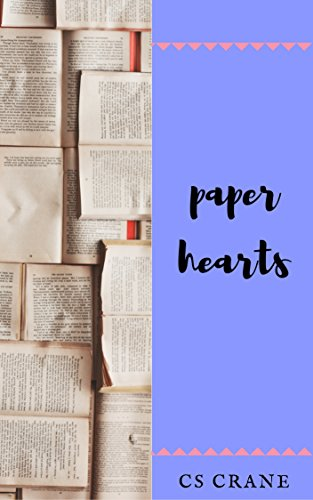 Paper Hearts (English Edition)