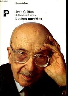 Lettres ouvertes, Guitton, Jean