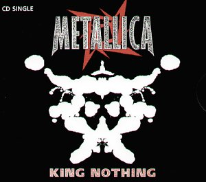 Metallica - King Nothing (Single) - Zortam Music