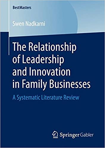 the-relationship-of-leadership-and-innovation-in-family-businesses-a-systematic-literature-review-bestmasters