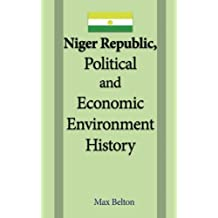 Niger Republic, Political and Economic Environment History: National Security, Status