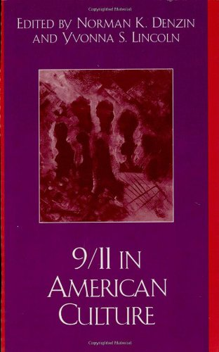 9/11 in American Culture (Crossroads in Qualitative Inquiry)