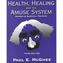 Health Healing and Amuse System: Humor As Survival Training