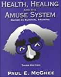 img - for Health Healing and Amuse System: Humor As Survival Training book / textbook / text book