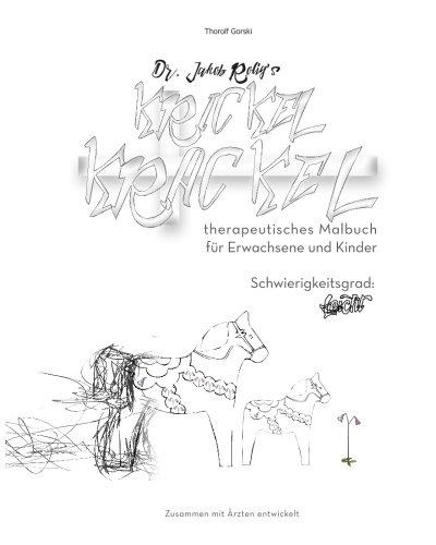 dr-jakob-roligs-krickel-krackel-therapeutisches-malbuch-leicht-schwierigkeitsgrad-leicht-volume-2-ge