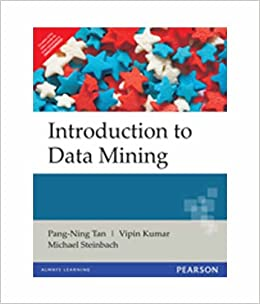 Introduction To Data Mining By Pang Ning Tan Michael Steinbach