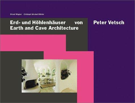 Erd- und Höhlenhäuser von Peter Vetsch
