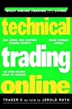 Technical Trading Online (Wiley Online Trading for a Living Series)