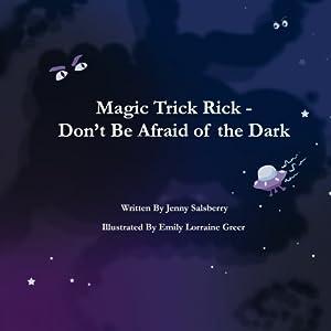 Magic Trick Rick - Don't Be Afraid of the Dark