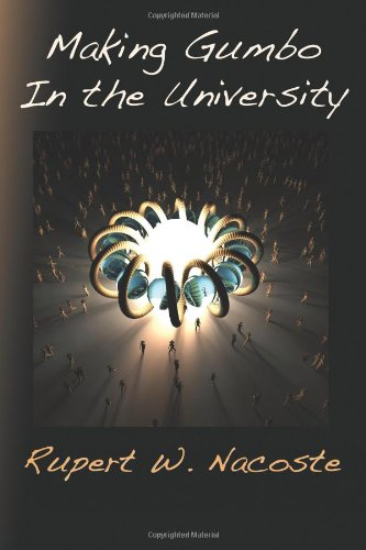 Making Gumbo In the University by Plain View Press
